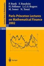 Paris-Princeton Lectures on Mathematical Finance 2002 (Lecture Notes in Mathema