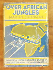 1935 OVER AFRICAN JUNGLES Martin Johnson DUST JACKET Hunting Big Game of Africa