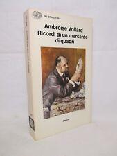 Vollard - Ricordi di un mercante di quadri - Einaudi 1978 Prima edizione Arte
