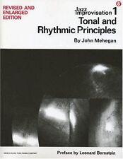 1: Jazz Improvisation: Tonal and Rhythmic Principles, Mehegan, John
