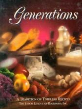 Generations : A Tradition of Timeless Recipes by Junior League of Rockford Inc.