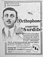 PUBLICITÉ DE PRESSE 1913 L'ORTHOPHONE SUPPRIME LA SURDITÉ AMPLIFICATEUR RÉGLABLE