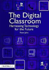 The Digital Classroom: Harnessing Technology for the Future of-ExLibrary