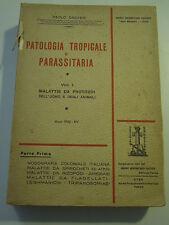 LIBRO DI PATOLOGIA TROPICALE E PARASSITARIA - PAOLO CROVERI - 1936  L-14