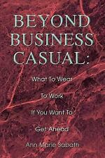 Beyond Business Casual: What To Wear To Work If You Want To Get Ahead-ExLibrary