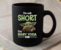 The Mandalorian Coffee Mug I am Not Short I am Baby Yoda  Mug