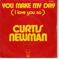"7"" 45 TOURS FRANCE CURTIS NEWMAN ""You Make My Day (I Love You So)"" 1974"