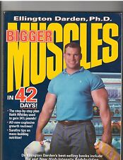 Bodybuilding Book..Bigger Muscles in 42 Days by Darden