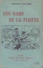 LES GARS DE LA FLOTTE PAR ARNOULD GALOPIN AUX ÉDITIONS ALBIN MICHEL 1918 [RARE]