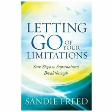 (New) Letting Go of Your Limitations Experiencing God's Transforming Power