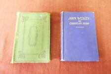 2 books about Methodism and Wesley