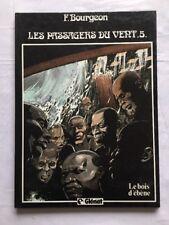 BD - Le bois d'Ebène Les passagers du Vents 5 / EO 1984 / BOURGEON / GLENAT