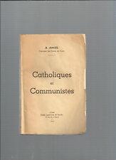Catholiques et Communistes A Ancel Supérieur des Prêtres de Prade Lyon 1945 E35