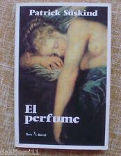 El perfume/ Patrick Süskind/ Seix Barral/ 1987/Biblioteca Breve/Edición Especial