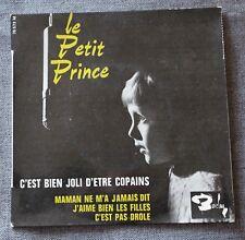 Le Petit Prince, c'est bien joli d'etre copains,  EP - 45 tours