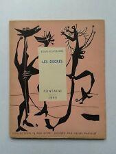"""Louis SCUTENAIRE """" Les degrés """" E.O. 1/25 Hors Commerce, Fontaine 1945"""