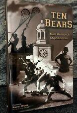 Ten Bears ~ Miles Harrison Jr. / Chip Silverman ~ NEW~ Retail $24.95
