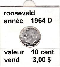 e 3 )pieces de 10 cent  1964 D   rooseveld  argent    voir description