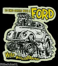 """FORD """"Do Unto Others"""" Sticker Decal RAT FINK Car Truck Surfboard PANEL VAN UTE"""