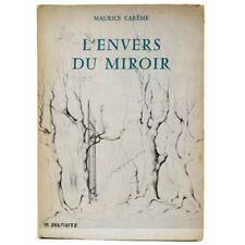 Carême (Maurice) - L'Envers du miroir. + Dédicace.