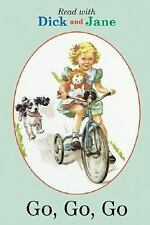 Go, Go, Go (Read with Dick and Jane (Abdo))-ExLibrary