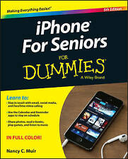 Iphone for Seniors for Dummies, 5th Edition, Muir, Nancy C., New, Paperback