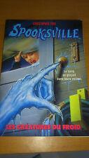 Spooksville Tome 5 - Les Créatures Du Froid - Christopher Pike