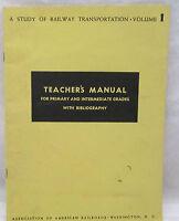 A Study Of Railway Transportation Vol. 1 Teacher's Manual 1942 American Railroad