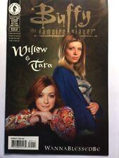 Buffy The Vampire Slayer Willow Tara #1 WannaBlessedBe Photo Cover Variant FINE
