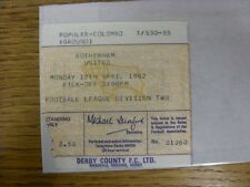 12/04/1982 Ticket: Derby County v Rotherham United  (corner torn off). Any fault