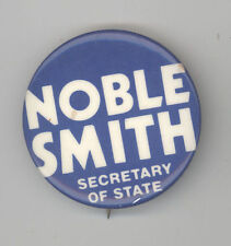1980 NOBLE SMITH Vermont Secretary of State POLITICAL Pinback PIN Button BADGE