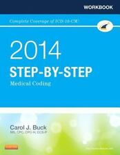 Workbook for Step-by-Step Medical Coding, 2014 Edition, 1e, Buck MS  CPC  CPC-H