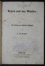 Deutinger-Renan e il miracolo – Monaco 1864