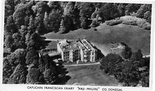 CAPUCHIN FRANCISCAN FRIARY ARD - MHUIRE CO DONEGAL IRELAND RP POSTCARD SENT 1963