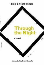 Through The Night: By Stig Saeterbakken
