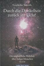 DURCH DIE DUNKELHEIT ZURÜCK INS LICHT - Geistheiler Sananda Teil 3 - BUCH - NEU