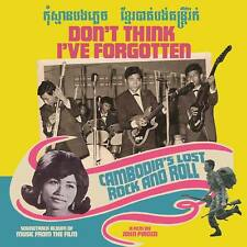 """""""DON'T THINK I'VE FORGOTTEN"""": CAMBODIA'S LOST ROCK & ROLL FILM SOUNDTRACK CD"""