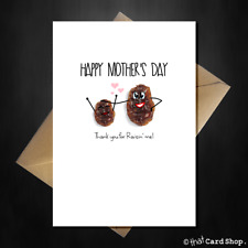 Cute Mothers Day Card Thank you for raisin me! Funny Joke Pun cartoon Love Mum