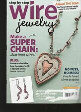 BACK ISSUE  STEP BY STEP WIRE JEWELRY MAGAZINE  VOL. 9 NO. 3  JUNE / JULY 2013