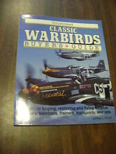 Illustrated Classic Warbirds Buyer's Guide by Jeffrey L. Ethell (1992,...