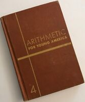 Arithmetic For Young America Grade Four By John Clark 1949 Hardcover Book