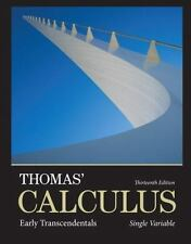 Thomas' Calculus: Early Transcendentals, Single Variable 13th Edition