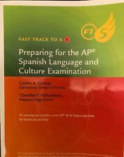 FAST TRACK TO A 5 PREPARING FOR AP* AP SPANISH LANGUAGE AND By Cengage BRAND NEW
