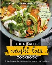 The Diabetes Weight Loss Cookbook - Prevent & Reverse Type 2 Diabetes Diet Book