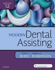 Modern Dental Assisting by Doni L. Bird and Debbie S. Robinson (2017, Hardcover)