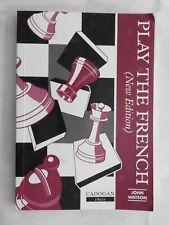 Play the French (New Edition) - John L Watson PB Cadogan (1996) chess