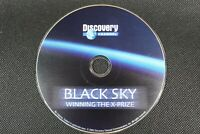 Black Sky - Winning The X-ray Prize - Discovery , DVD, DISC ONLY