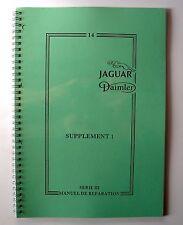 Manuel d'atelier Jaguar XJ 6 & 12 série 3 complément N°14 en français