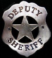 Old west Deputy Sheriff western silver lawman badge #BW16