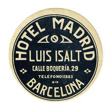 ANCIENNE ÉTIQUETTE VALISE HOTEL MADRID - BARCELONA, OLD LUGGAGE LABEL